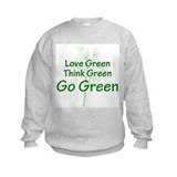Love, Think, Go Green Sweatshirt