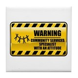 Warning Community Services Specialist Tile Coaster