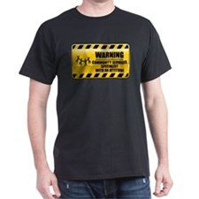 Warning Community Services Specialist T-Shirt