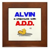 Alvin has A.D.D. Framed Tile