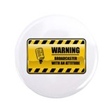 "Warning Broadcaster 3.5"" Button (100 pack)"