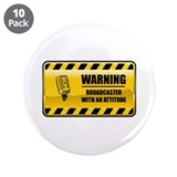 "Warning Broadcaster 3.5"" Button (10 pack)"