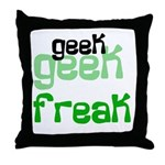 Geek FREAK Throw Pillow
