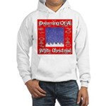 Dreaming Of A White Christmas Hooded Sweatshirt