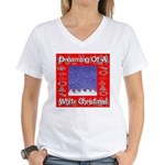 Dreaming Of A White Christmas Women's V-Neck T-Shi