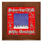Dreaming Of A White Christmas Framed Tile