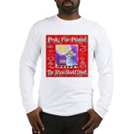 Pray For Peace The Whole Worl Long Sleeve T-Shirt