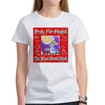 Pray For Peace The Whole Worl Women's T-Shirt
