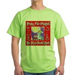 Pray For Peace The Whole Worl Green T-Shirt