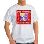 Pray For Peace The Whole Worl Light T-Shirt