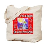 Pray For Peace The Whole Worl Tote Bag