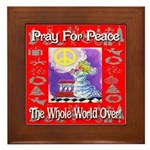 Pray For Peace The Whole Worl Framed Tile