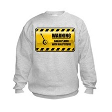 Warning Banjo Player Sweatshirt