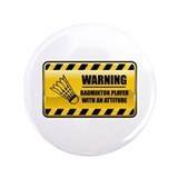 "Warning Badminton Player 3.5"" Button"