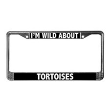 I'm Wild About Tortoises License Plate Frame