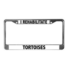 I Rehabilitate Tortoises License Plate Frame