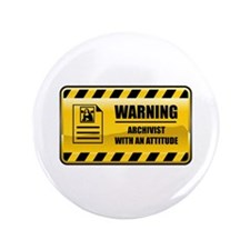 "Warning Archivist 3.5"" Button (100 pack)"