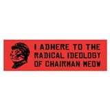 Chairman Meow Ideology - Bumper Car Sticker