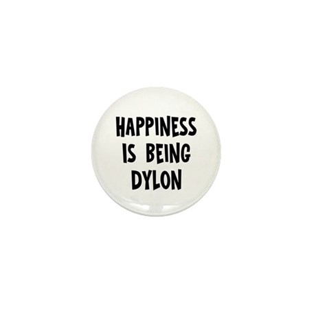 Happiness is being Dylon Mini Button (10 pack)