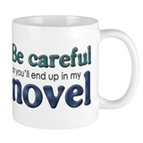 End Up in My Novel Small Mug