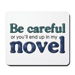 End Up in My Novel Mousepad