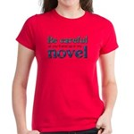 End Up in My Novel Women's Red T-Shirt
