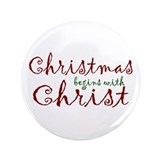 "Christmas Begins with Christ 3.5"" Button"