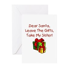 Leave The Gifts, Take My Sister Greeting Cards (Pk