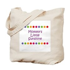 Mommy's Little Sunshine Tote Bag