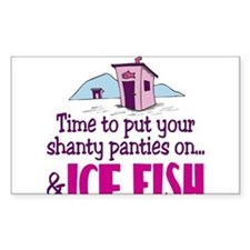 Shanty Panties Ice Fishing Rectangle Decal
