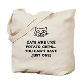 Cats are like Potato Chips Tote Bag