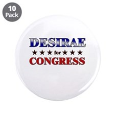 "DESIRAE for congress 3.5"" Button (10 pack)"