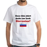 Make Me Look Slovenian Shirt