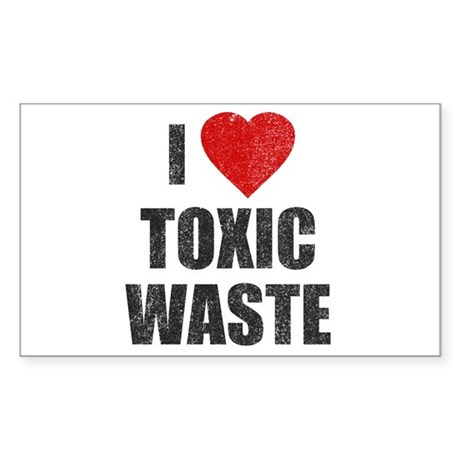 I Love [Heart] Toxic Waste Rectangle Sticker