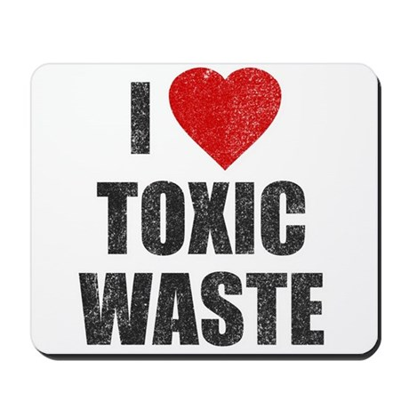 I Love [Heart] Toxic Waste Mousepad