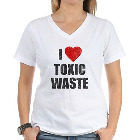 I Love [Heart] Toxic Waste Womens V-Neck T-Shirt
