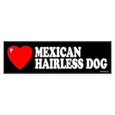 MEXICAN HAIRLESS DOG Bumper Bumper Sticker