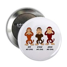 "See Speak Hear No Evil 2.25"" Button"