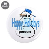 "I'm a Happy Holidays person 3.5"" Button (10 pack)"