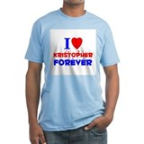 I Love Kristopher Forever - Shirt
