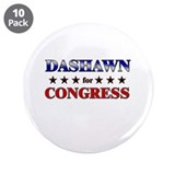 "DASHAWN for congress 3.5"" Button (10 pack)"