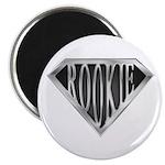 SuperRookie(metal) Magnet