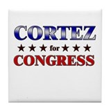 CORTEZ for congress Tile Coaster