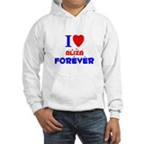 I Love Aliza Forever - Hoodie