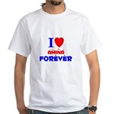 I Love Amina Forever - Shirt