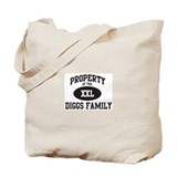 Property of Diggs Family Tote Bag