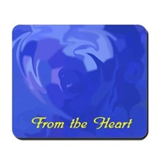 From the Heart Mousepad