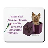 &quot;God Gave Me A Yorkshire Terrier&quot; Mousepad ( Yorki