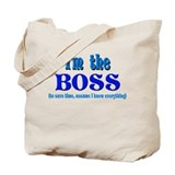 I'm the Boss- Blue Tote Bag