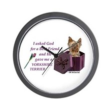 """God Gave Me A Yorkshire Terrier"" Wall Clock ( Yor"